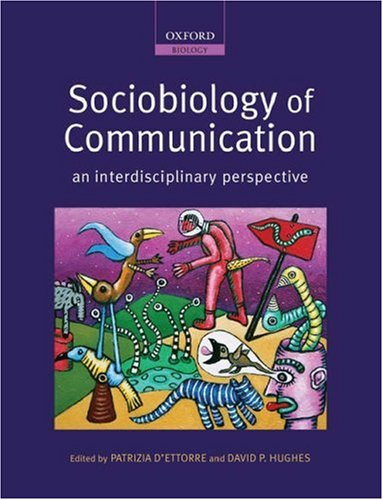 9780199216833: Sociobiology of Communication: an interdisciplinary perspective
