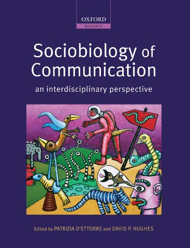 9780199216840: Sociobiology of Communication: an interdisciplinary perspective (Oxford Biology)