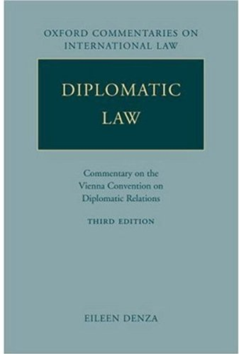 9780199216857: Diplomatic Law: Commentary on the Vienna Convention on Diplomatic Relations (Oxford Commentaries on International Law)