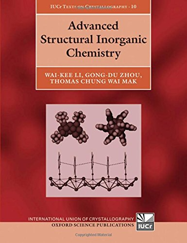 9780199216956: Advanced Structural Inorganic Chemistry (International Union of Crystallography Texts on Crystallography)