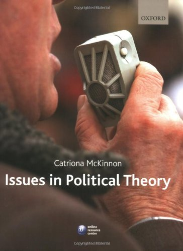 9780199217007: Issues in Political Theory