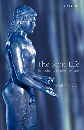 9780199217052: The Stoic Life: Emotions, Duties, and Fate
