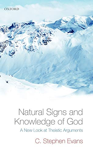 9780199217168: Natural Signs and Knowledge of God: A New Look at Theistic Arguments