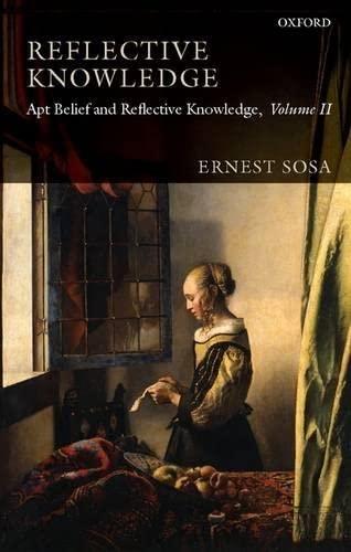 9780199217250: Reflective Knowledge: Apt Belief and Reflective Knowledge, Volume II