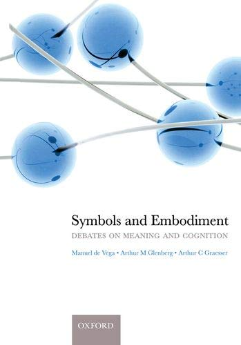 9780199217274: Symbols and Embodiment: Debates on meaning and cognition