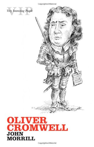 Oliver Cromwell (Very Interesting People Series)