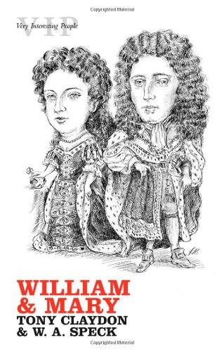 William and Mary (Very Interesting People Series)
