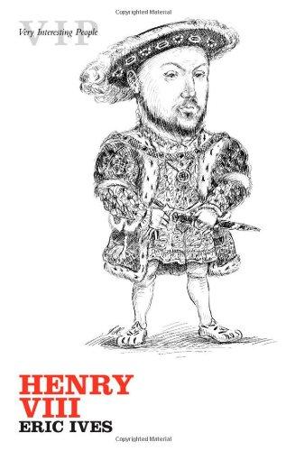 9780199217595: Henry VIII (Very Interesting People Series)