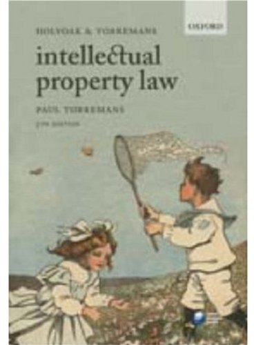 9780199217854: Holyoak and Torremans Intellectual Property Law