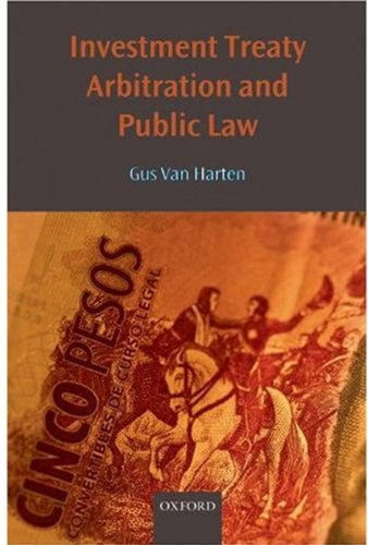 9780199217892: Investment Treaty Arbitration and Public Law (Oxford Monographs in International Law)