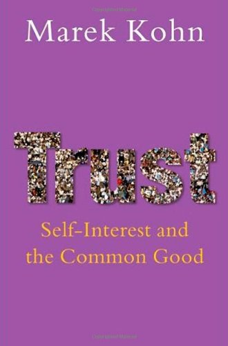 9780199217915: Trust: Self-interest and the common good