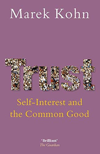 9780199217922: Trust: Self-Interest and the Common Good