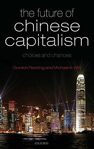 9780199218134: The Future of Chinese Capitalism
