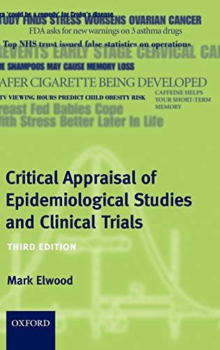 9780199218257: Critical Appraisal of Epidemiological Studies and Clinical Trials