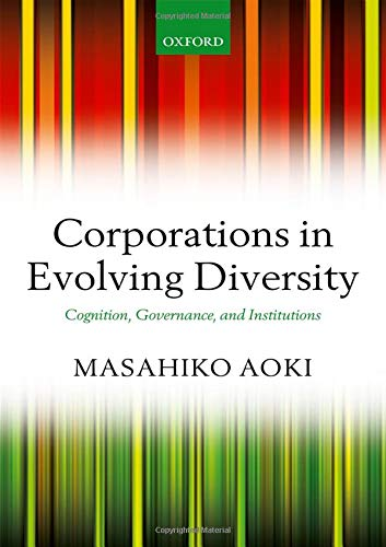 9780199218530: Corporations in Evolving Diversity: Cognition, Governance, and Institutions (Clarendon Lectures in Management Studies)