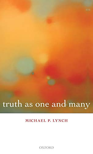 9780199218738: Truth as One and Many