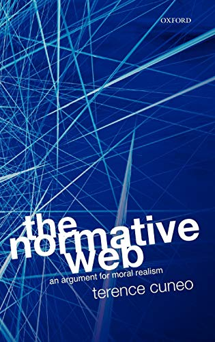 9780199218837: The Normative Web: An Argument for Moral Realism