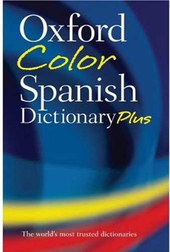9780199218943: Oxford Color Spanish Dictionary Plus