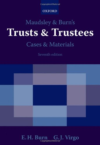 9780199219049: Maudsley & Burn's Trusts & Trustees Cases & Materials