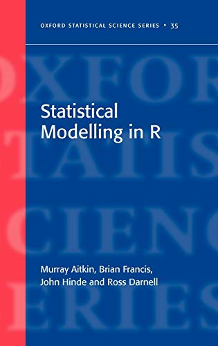 9780199219148: Statistical Modelling in R (Oxford Statistical Science Series)