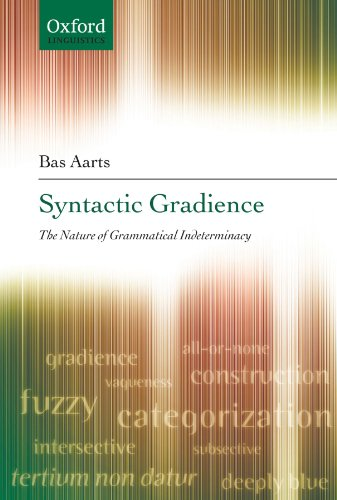 9780199219278: Syntactic Gradience: The Nature of Grammatical Indeterminacy