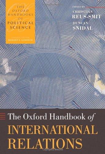 9780199219322: The Oxford Handbook of International Relations (Oxford Handbooks)