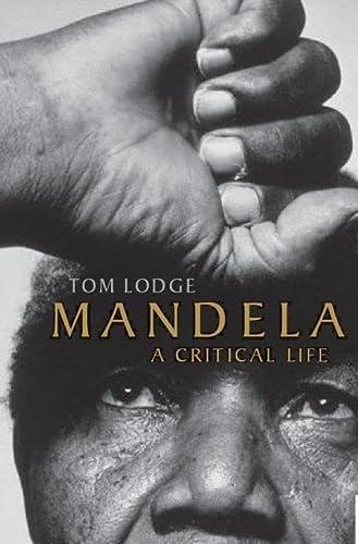 9780199219353: Mandela: A Critical Life