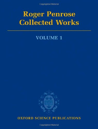 9780199219360: Roger Penrose: Collected Works, Vol. 1