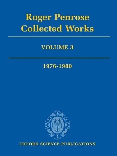 9780199219384: Roger Penrose: Collected Works: Volume 3: 1976-1980: v. 3