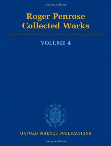 9780199219391: Roger Penrose: Collected Works, Vol. 4