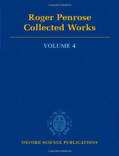 9780199219391: Roger Penrose: Collected Works: Volume 4: 1981-1989: v. 4