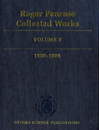 9780199219407: Roger Penrose: Collected Works: Volume 5: 1990-1996: v. 5