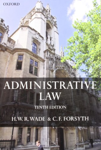 Administrative Law: Wade, William, Forsyth,