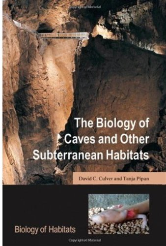 9780199219926: The Biology of Caves and Other Subterranean Habitats (Biology of Habitats Series)