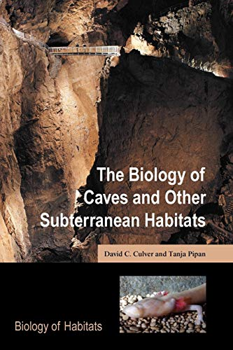 9780199219933: The Biology of Caves and Other Subterranean Habitats (Biology of Habitats Series)