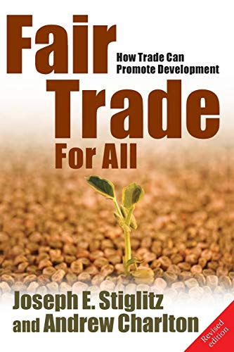 9780199219988: Fair Trade For All: How Trade Can Promote Development (Initiative for Policy Dialogue Series)