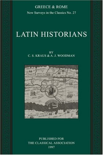 9780199222933: Latin Historians (New Surveys in the Classics)