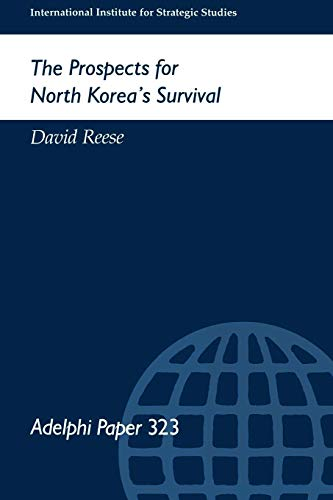 9780199223794: The Prospects for North Korea Survival (Adelphi series)