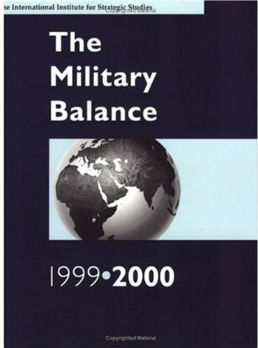 9780199224258: The Military Balance 1999-2000 (International Institute for Strategic Studies)