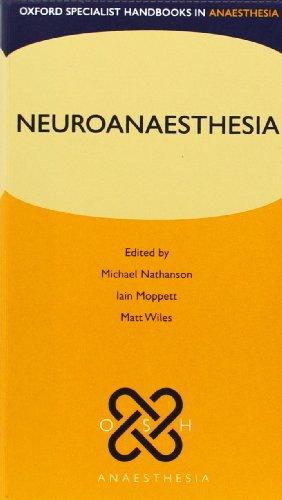 9780199225835: Neuroanaesthesia (Oxford Specialist Handbooks in Anaesthesia)