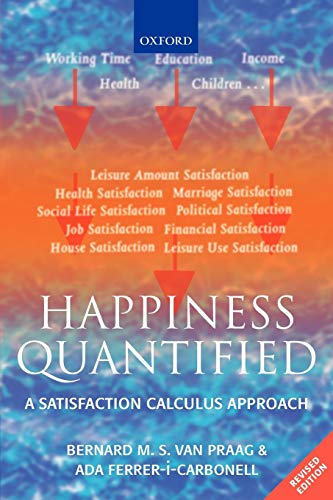 9780199226146: Happiness Quantified: A Satisfaction Calculus Approach