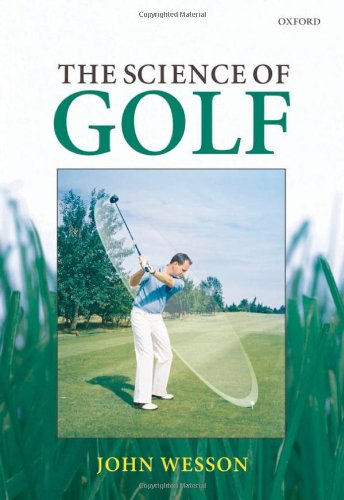 9780199226207: The Science of Golf