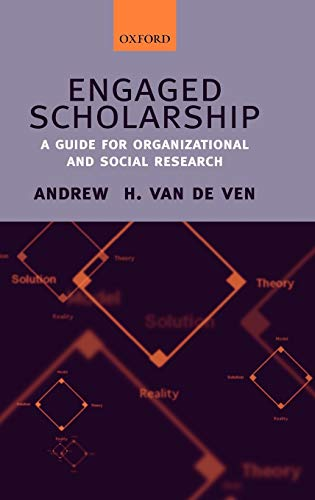 9780199226290: Engaged Scholarship: A Guide for Organizational and Social Research