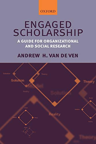 9780199226306: Engaged Scholarship: A Guide for Organizational and Social Research
