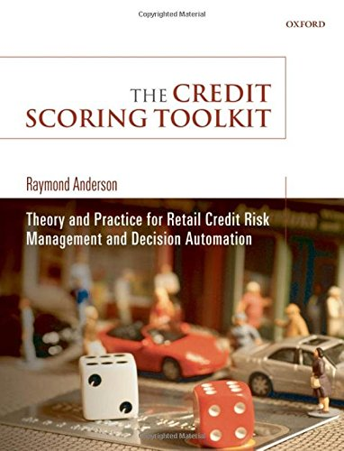 9780199226405: The Credit Scoring Toolkit: Theory and Practice for Retail Credit Risk Management and Decision Automation