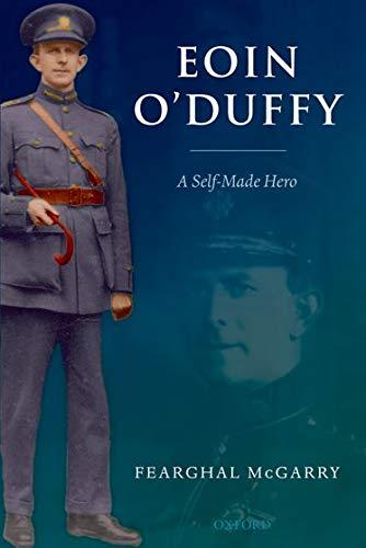 9780199226672: Eoin O'Duffy: A Self-Made Hero