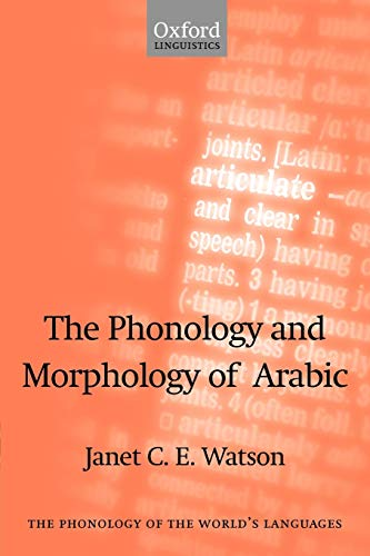 9780199226696: The Phonology and Morphology of Arabic (The Phonology of the World's Languages)