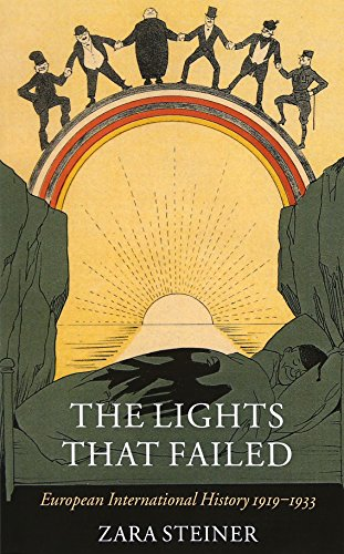 9780199226863: The Lights that Failed: European International History 1919-1933 (Oxford History of Modern Europe)