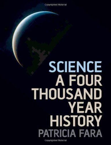 9780199226894: Science: A Four Thousand Year History