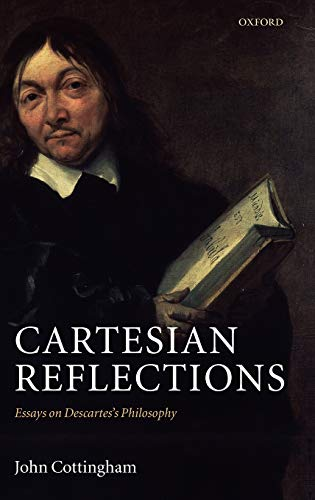 9780199226979: Cartesian Reflections: Essays on Descartes's Philosophy